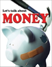 Let's Talk About Money ebook by Gerd de Ley