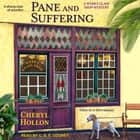 Pane and Suffering audiobook by Cheryl Hollon
