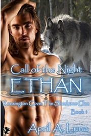 Ethan - Kensington Cove: Call of the Night, #1 ebook by April A. Luna