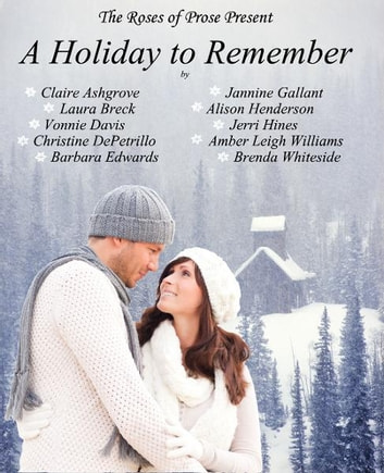 A Holiday to Remember ebook by Rosesof Prose
