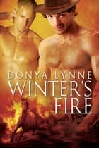 Winter's Fire ebook by Donya Lynne