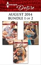 Harlequin Desire August 2014 - Bundle 1 of 2 - The Fiancée Caper\The Nanny Proposition\Matched to a Prince ebook by Maureen Child, Rachel Bailey, Kat Cantrell
