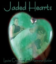 Jaded Hearts ebook by Louise Crawford Ramona Butler