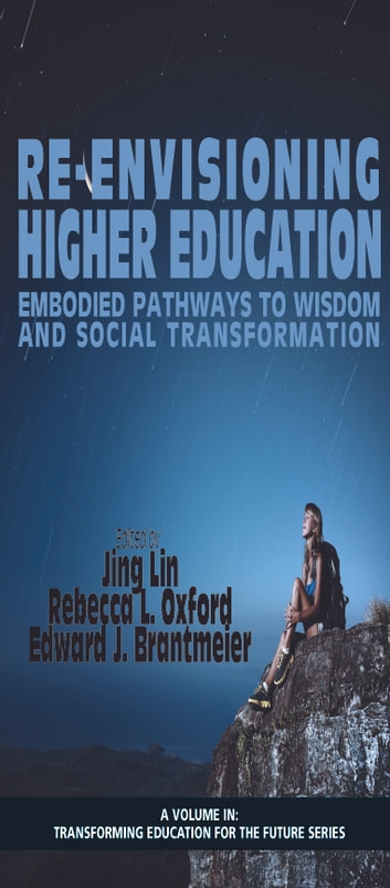 ReEnvisioning Higher Education - Embodied Pathways to Wisdom and Social Transformation ebook by