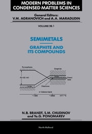 Semimetals: 1. Graphite and its Compounds ebook by Brandt, N.B.