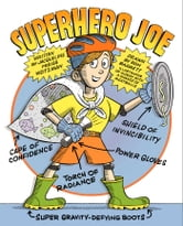 Superhero Joe - with audio recording ebook by Jacqueline Preiss Weitzman