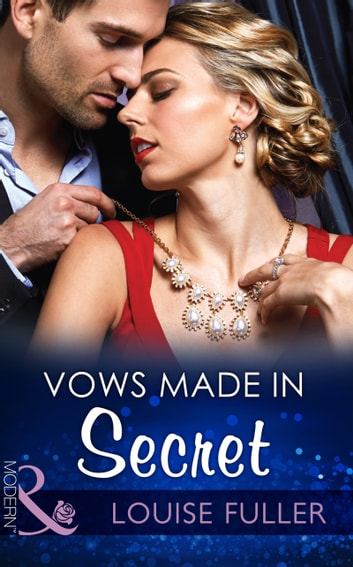 Vows Made in Secret (Mills & Boon Modern) 電子書 by Louise Fuller