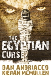 The Egyptian Curse - Another Adventure of Enoch Hale with Sherlock Holmes ebook by Dan Andriacco