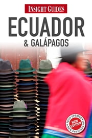 Insight Guides: Ecuador & Galápagos ebook by Insight Guides