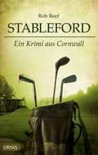 Stableford - Ein Krimi aus Cornwall ebook by Rob Reef