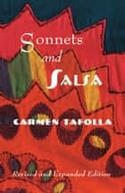Sonnets and Salsa ebook by Carmen Tafolla