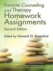 Favorite Counseling and Therapy Homework Assignments ebook by Rosenthal, Howard