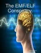 Conspiracy of Electromagnetic Waves ebook by David Turner