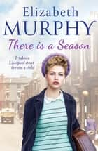There is a Season ebook by Elizabeth Murphy