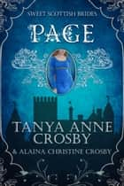 Page - A Sweet Scottish Medieval Romance ebook by Tanya Anne Crosby