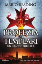 La profezia dei templari eBook by Mario Reading