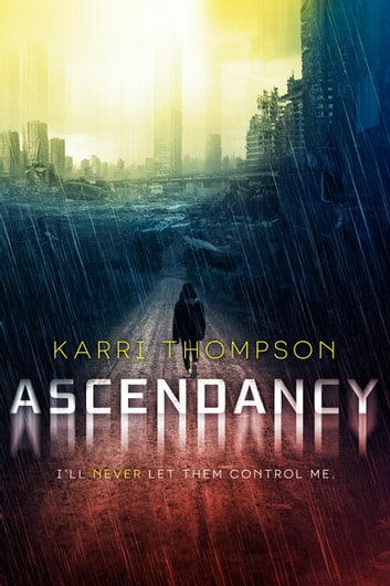 Ascendancy ebook by Karri Thompson