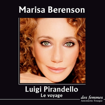 Le voyage audiobook by Luigi Pirandello