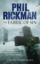 The Fabric of Sin - Merrily Watkins Series ebook by Phil Rickman