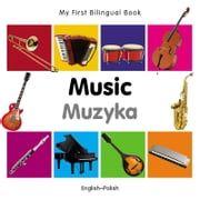 My First Bilingual Book–Music (English–Polish) ebook by Milet Publishing