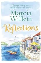 Reflections ebook by Marcia Willett