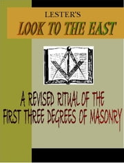LOOK TO THE EAST ebook by Lester, Ralph P.