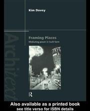 Framing Places ebook by Dovey, Kim