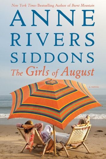 The Girls of August ebook by Anne Rivers Siddons
