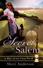A Secret in Salem ebook by Sheri Anderson