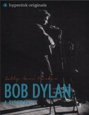 Bob Dylan: A Biography ebook by Sally Barber