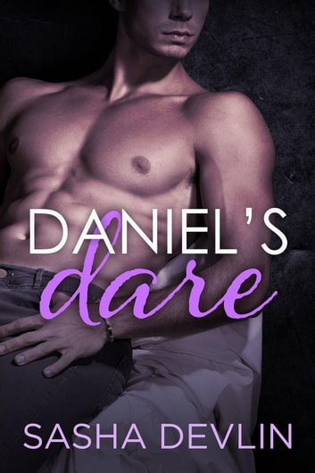 Daniel's Dare ebook by Sasha Devlin