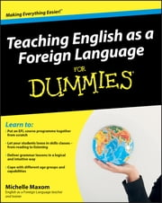 Teaching English as a Foreign Language For Dummies ebook by Michelle Maxom