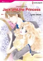 Jack and the Princess (Harlequin Comics) - Harlequin Comics ebook by Raye Morgan, Junko Okada