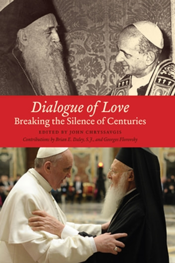 Dialogue of Love - Breaking the Silence of Centuries ebook by