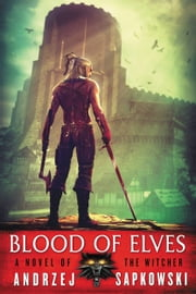 Blood of Elves ebook by Kobo.Web.Store.Products.Fields.ContributorFieldViewModel