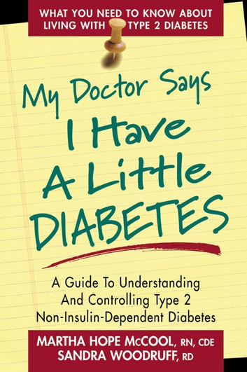 My Doctor Says I Have a Little Diabetes ebook by Martha Hope McCool,Sandra Woodruff