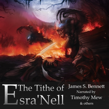 The Tithe of Esra'Nell audiobook by James S. Bennett