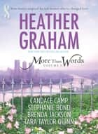 More Than Words, Volume 5 - An Anthology ebook by Heather Graham, Candace Camp, Stephanie Bond,...