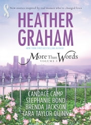More Than Words, Volume 5 - If I Were Queen of the World\Breaking Line\It's Not About the Dress\Whispers of the Heart\The Mechanics of Love ebook by Heather Graham, Candace Camp, Stephanie Bond,...