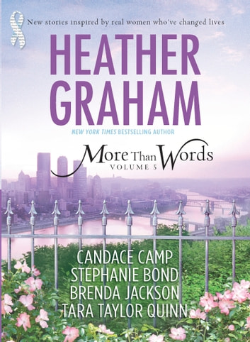 More Than Words, Volume 5 - An Anthology 電子書籍 by Heather Graham,Candace Camp,Stephanie Bond,Brenda Jackson,Tara Taylor Quinn