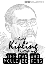 The Man Who Would Be King ebook by Rudyard Kipling