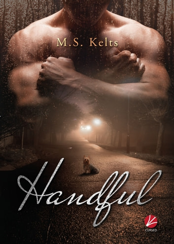 Handful eBook by M.S. Kelts