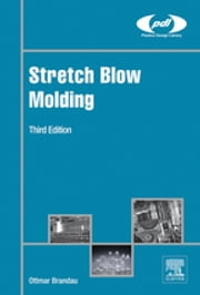 Stretch Blow Molding ebook by Ottmar Brandau