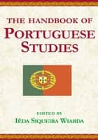 Handbook of Portuguese Studies ebook by Dr. Ieda Siqueira Wiarda