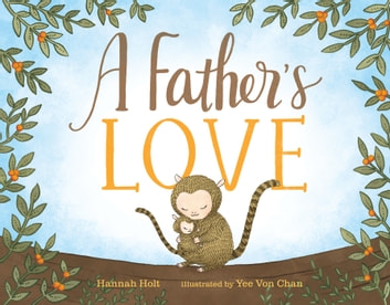 A Father's Love eBook by Hannah Holt