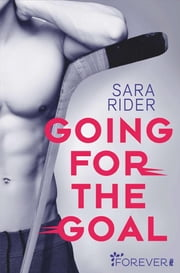 Going for the Goal eBook by Sara Rider, Peter Groth
