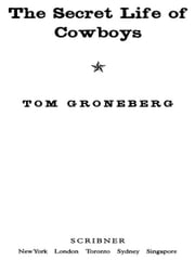 The Secret Life of Cowboys ebook by Tom Groneberg