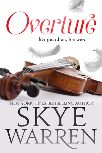Overture ebook by Skye Warren