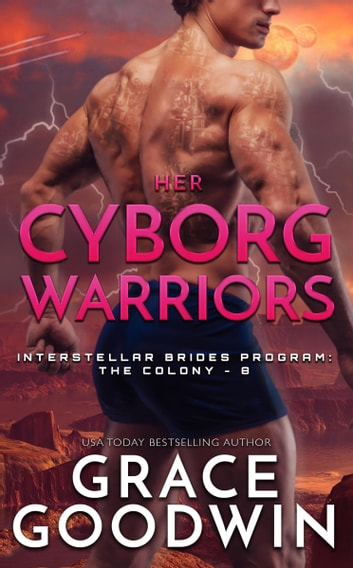 Her Cyborg Warriors ebook by Grace Goodwin
