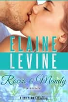 Rocco and Mandy: A Red Team Wedding Novella (Red Team #6.5) ebook by Elaine Levine